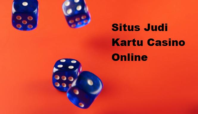 Situs Judi Kartu Casino Online